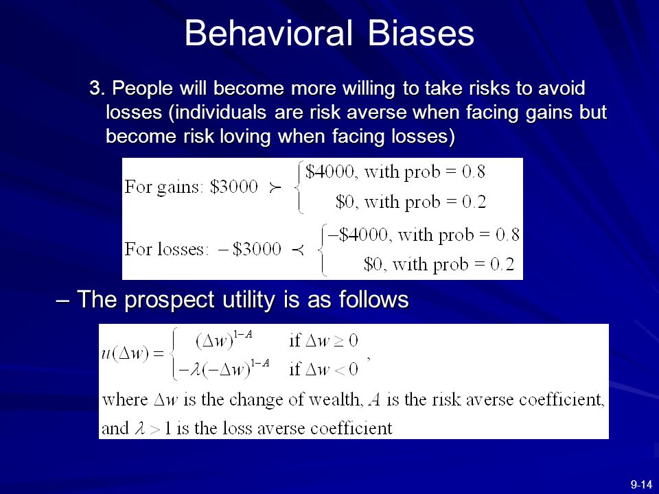 Behavioral Biases The prospect utility is as follows