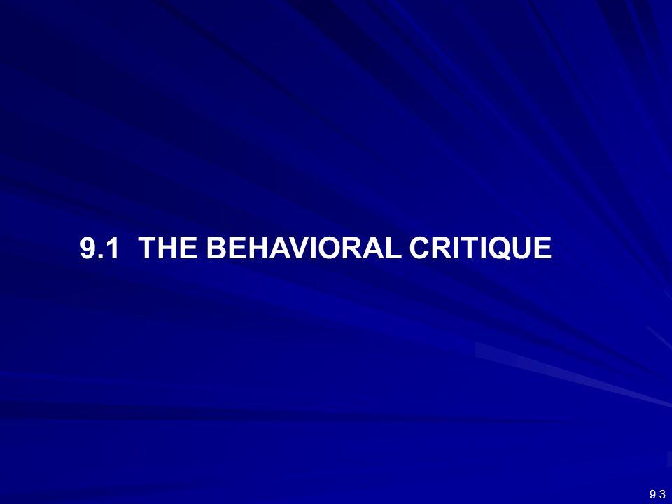 9.1 THE BEHAVIORAL CRITIQUE