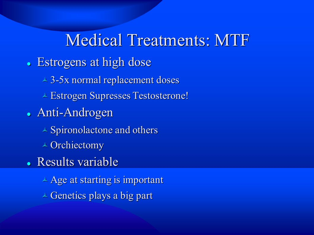 Medical Treatments: MTF