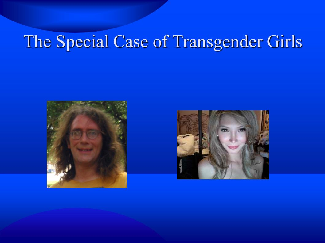 The Special Case of Transgender Girls