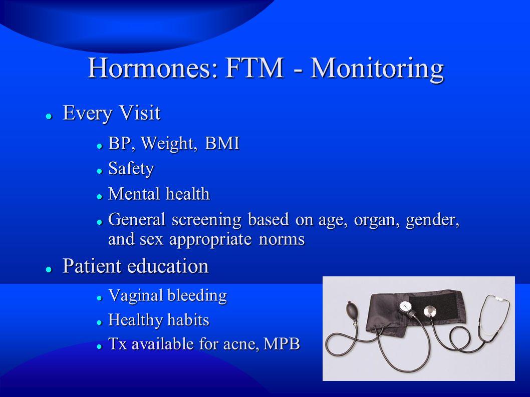 Hormones: FTM - Monitoring