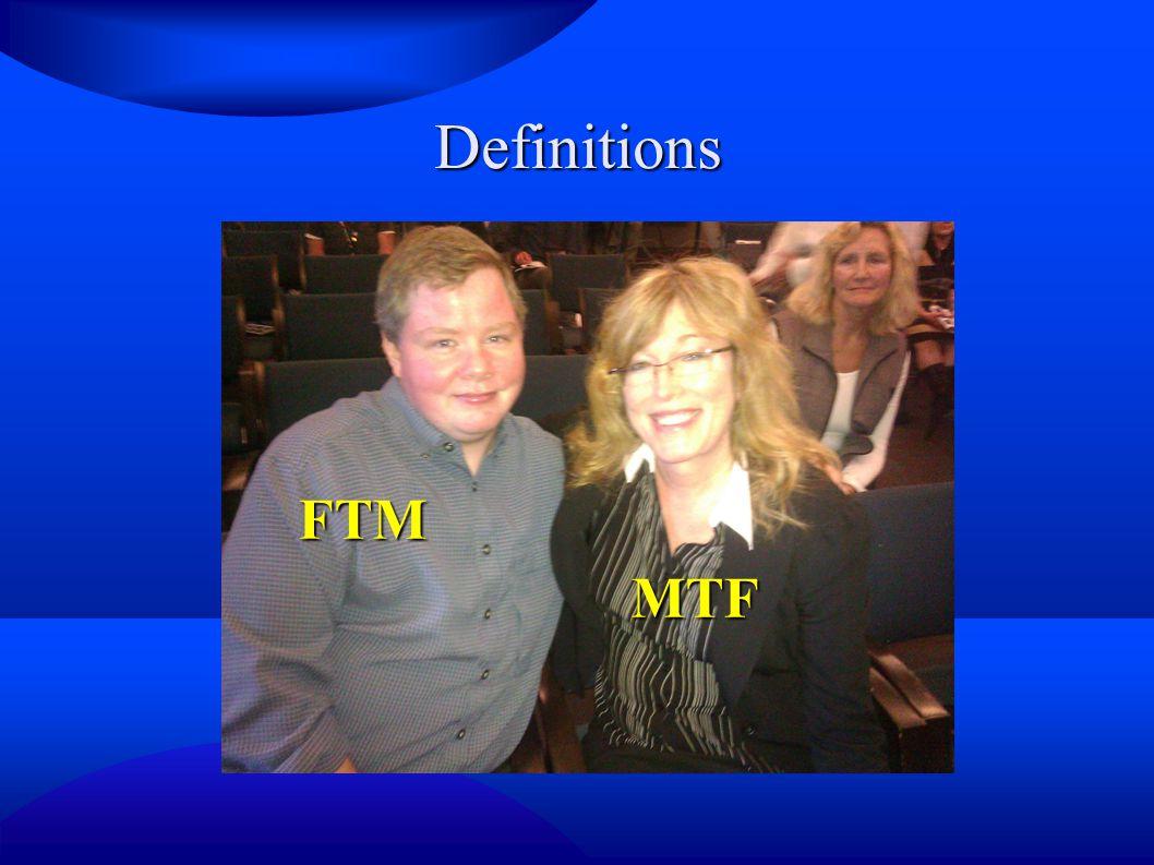 Definitions FTM MTF