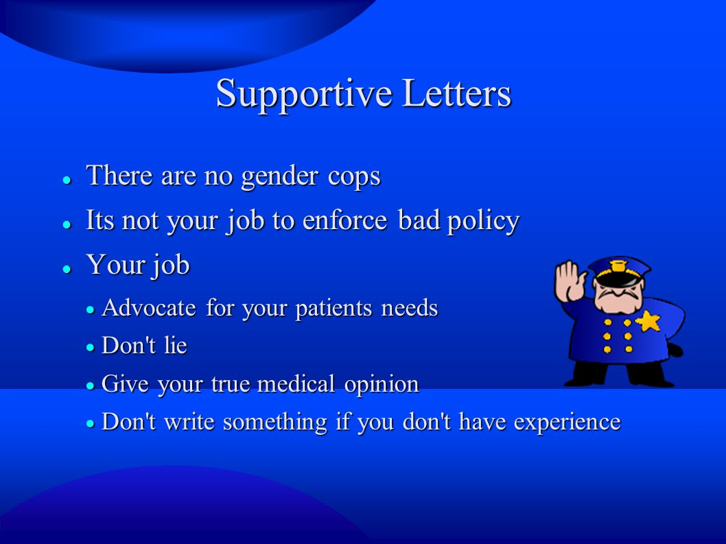 Supportive Letters There are no gender cops