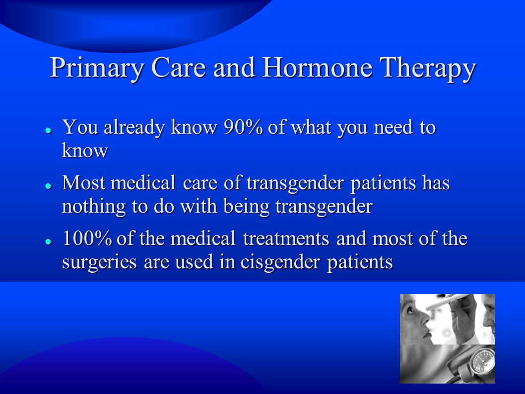 Primary Care and Hormone Therapy