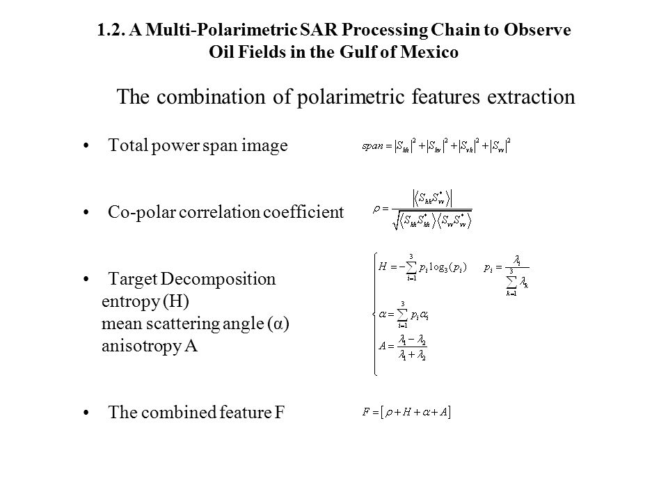 The combination of polarimetric features extraction