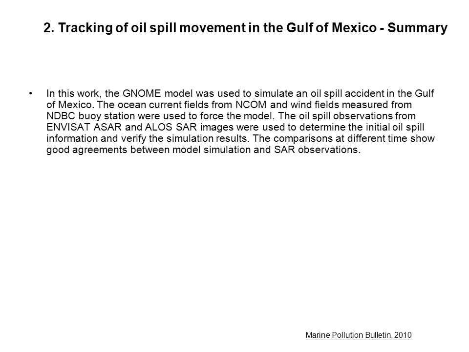 2. Tracking of oil spill movement in the Gulf of Mexico - Summary