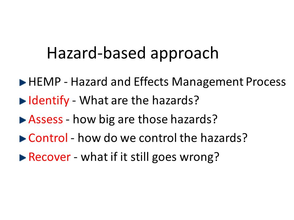Hazard-based approach