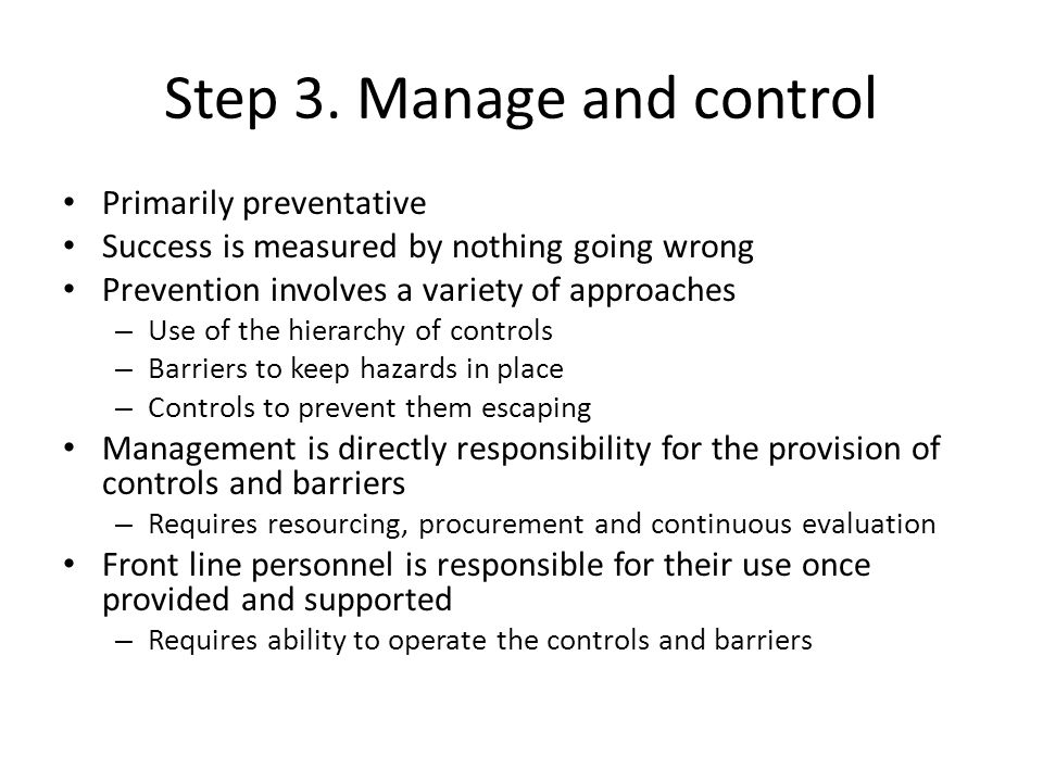 Step 3. Manage and control