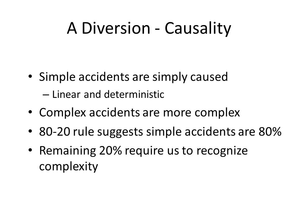 A Diversion - Causality