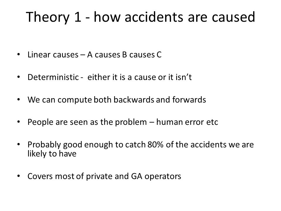Theory 1 - how accidents are caused