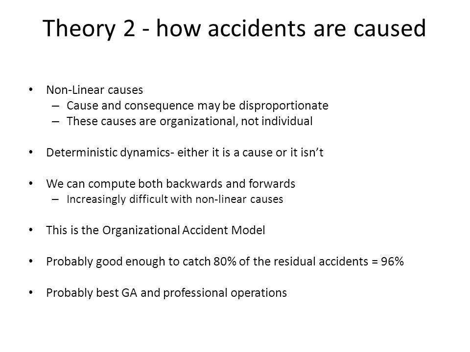 Theory 2 - how accidents are caused
