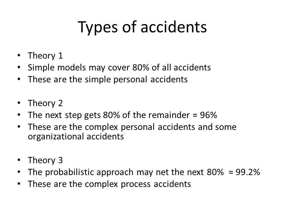 Types of accidents Theory 1