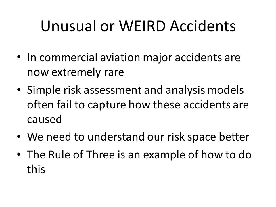 Unusual or WEIRD Accidents