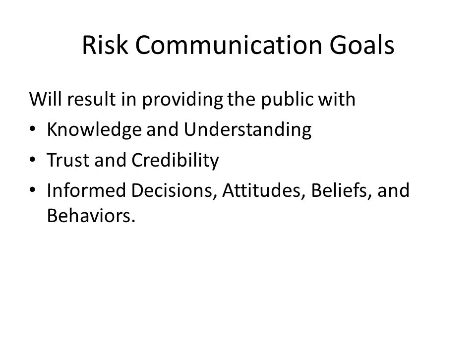 Risk Communication Goals