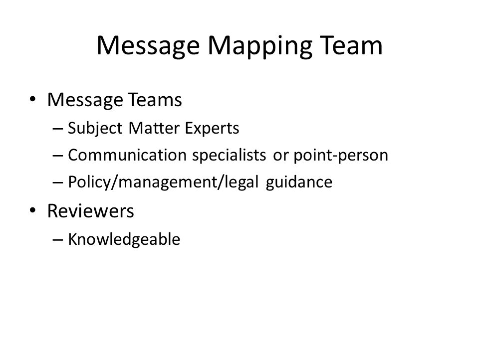Message Mapping Team Message Teams Reviewers Subject Matter Experts