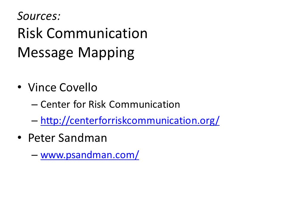 Sources: Risk Communication Message Mapping