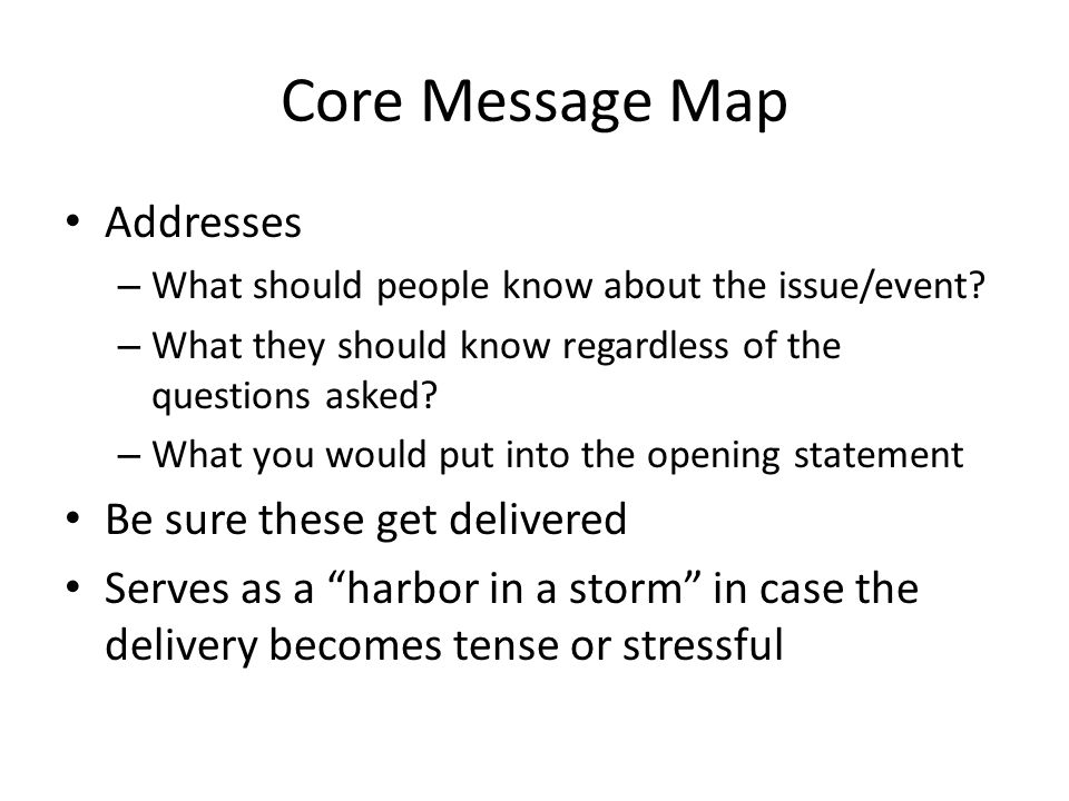 Core Message Map Addresses Be sure these get delivered