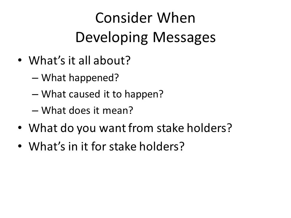 Consider When Developing Messages