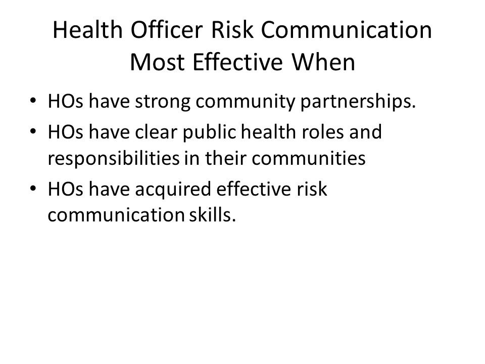 Health Officer Risk Communication Most Effective When