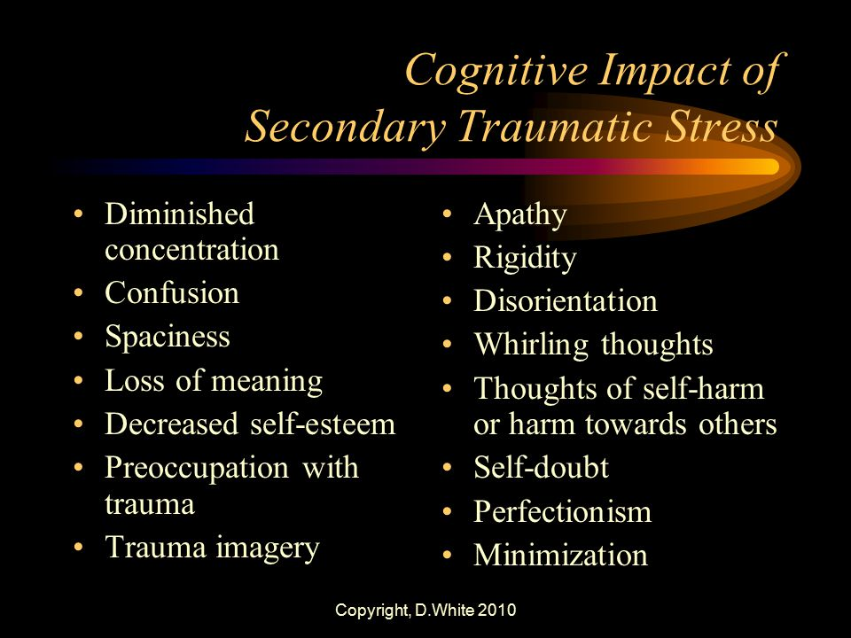 Cognitive Impact of Secondary Traumatic Stress