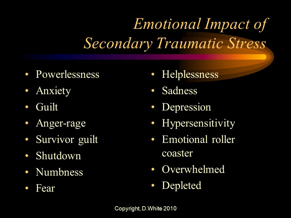 Emotional Impact of Secondary Traumatic Stress