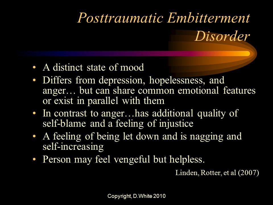 Posttraumatic Embitterment Disorder