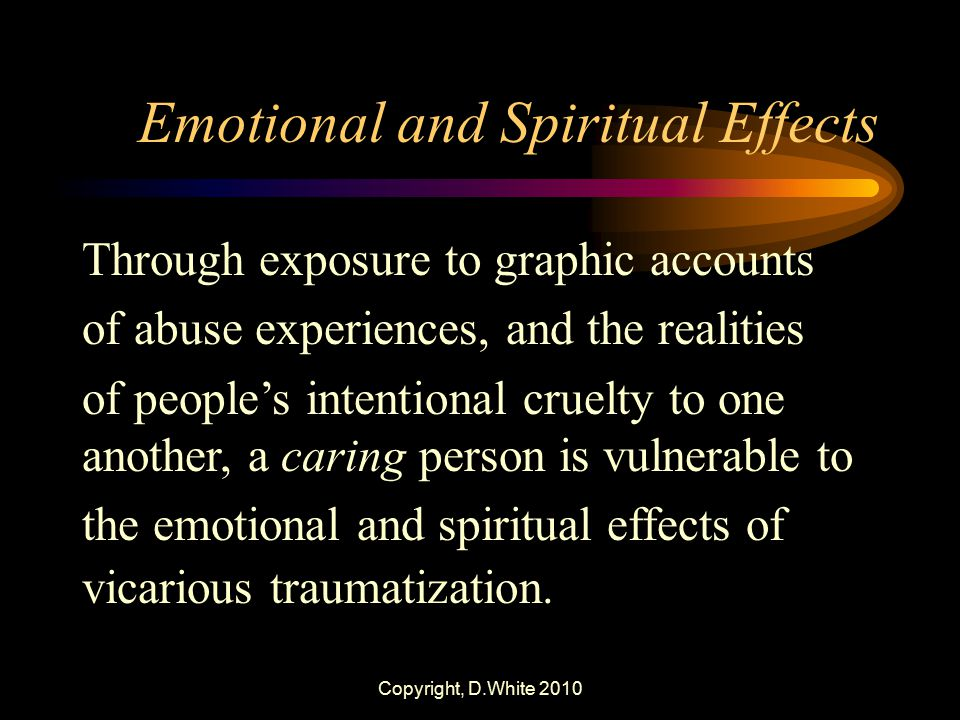 Emotional and Spiritual Effects