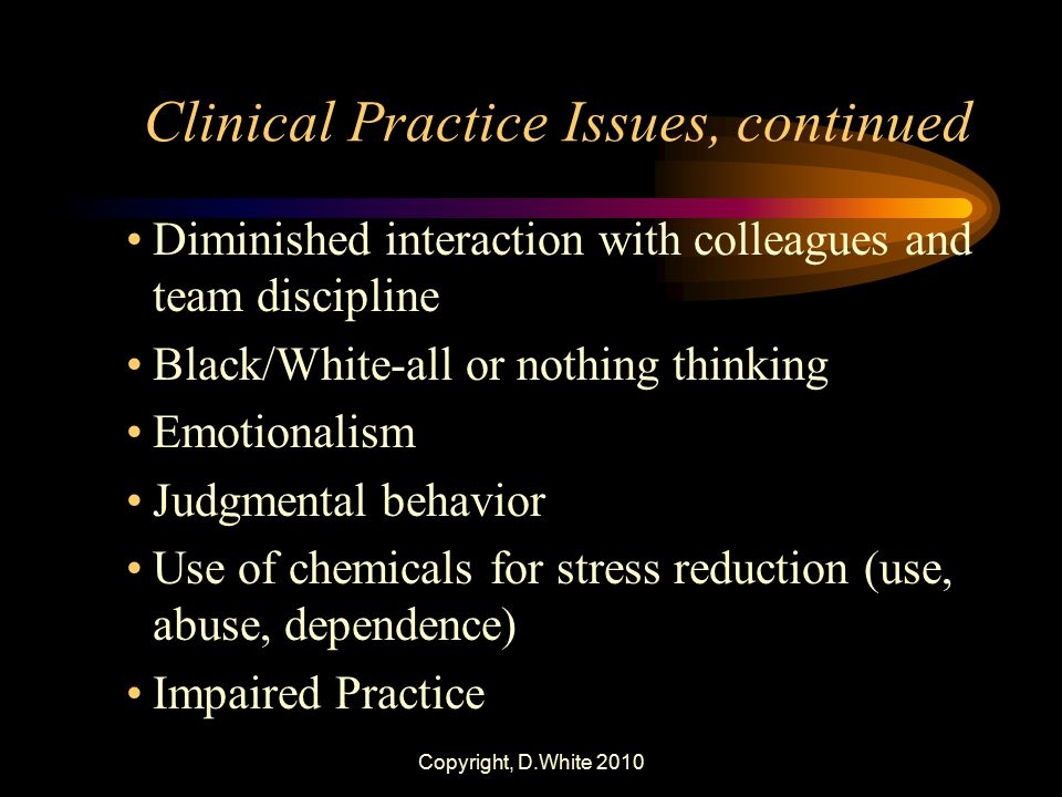 Clinical Practice Issues, continued