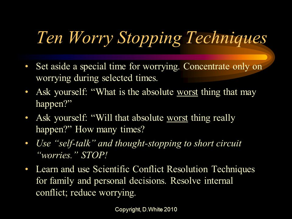 Ten Worry Stopping Techniques