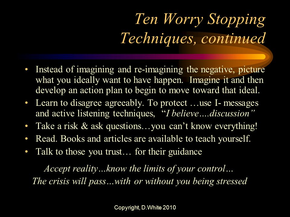 Ten Worry Stopping Techniques, continued