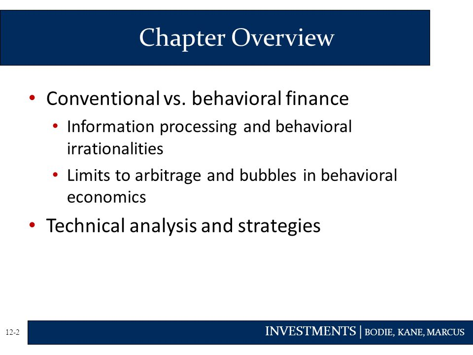 Chapter Overview Conventional vs. behavioral finance