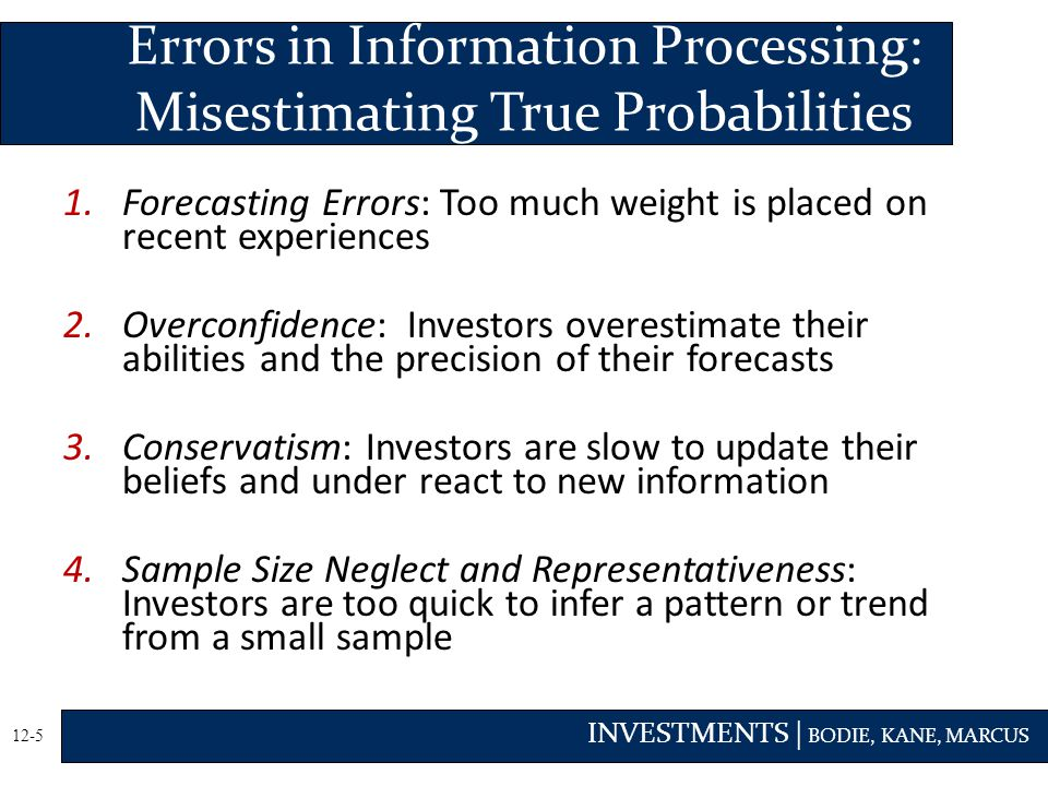 Errors in Information Processing: Misestimating True Probabilities