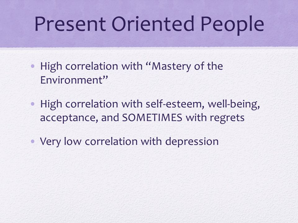 Present Oriented People