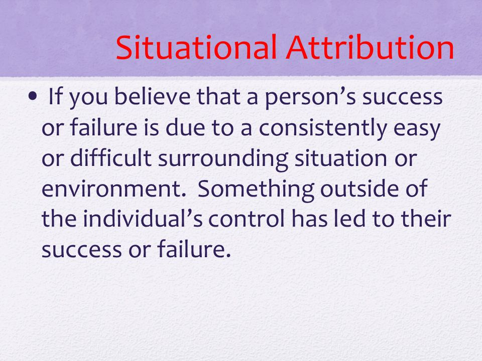 Situational Attribution