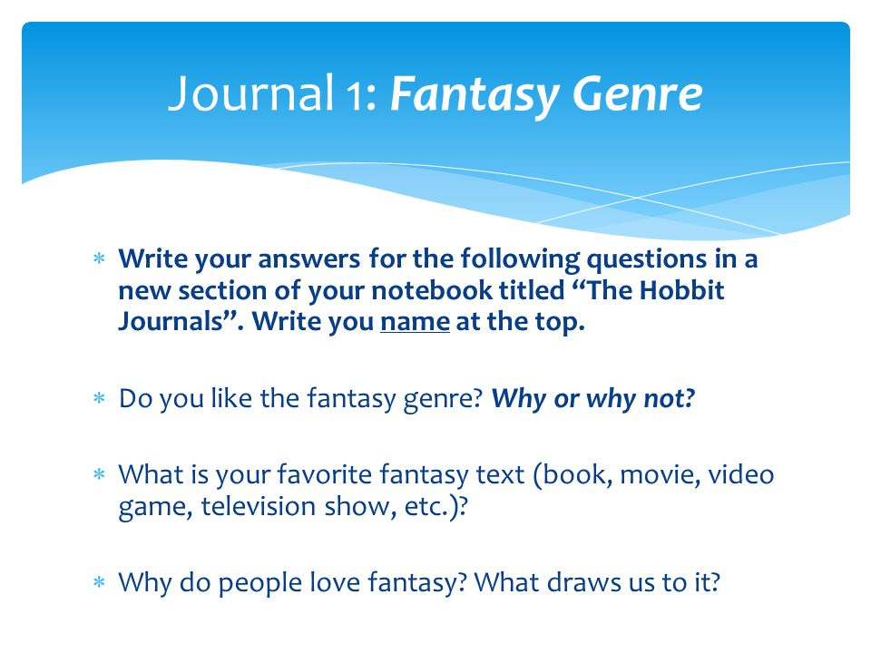 Journal 1: Fantasy Genre