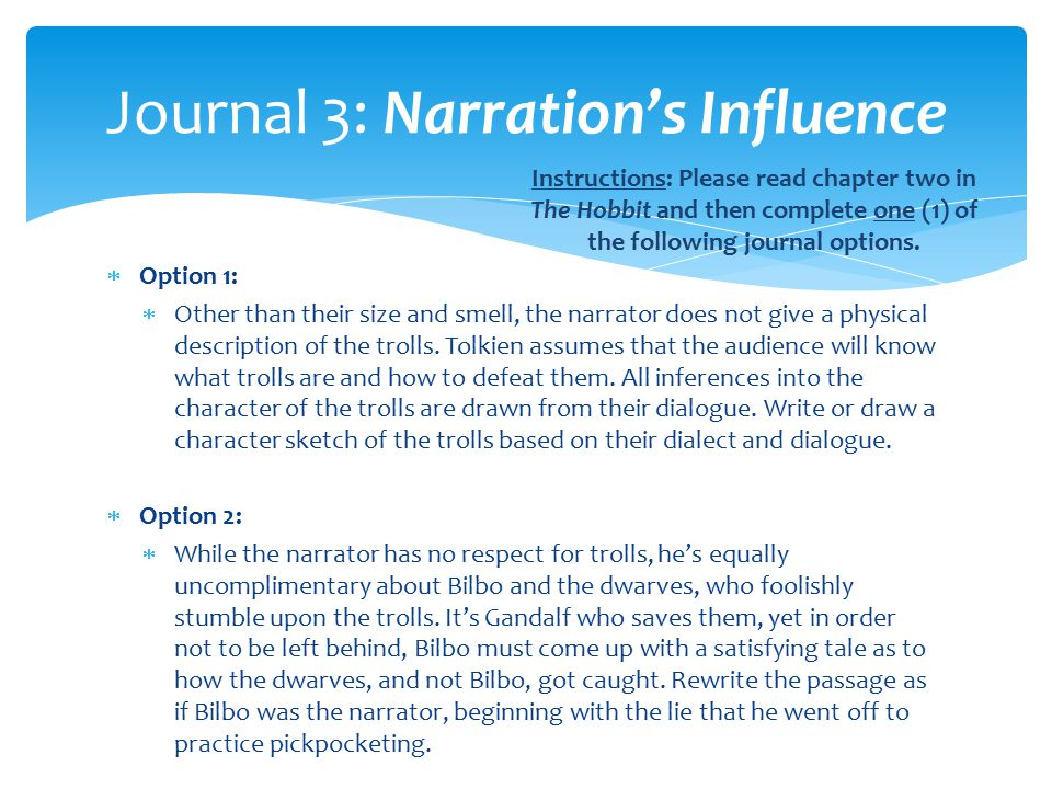 Journal 3: Narration's Influence