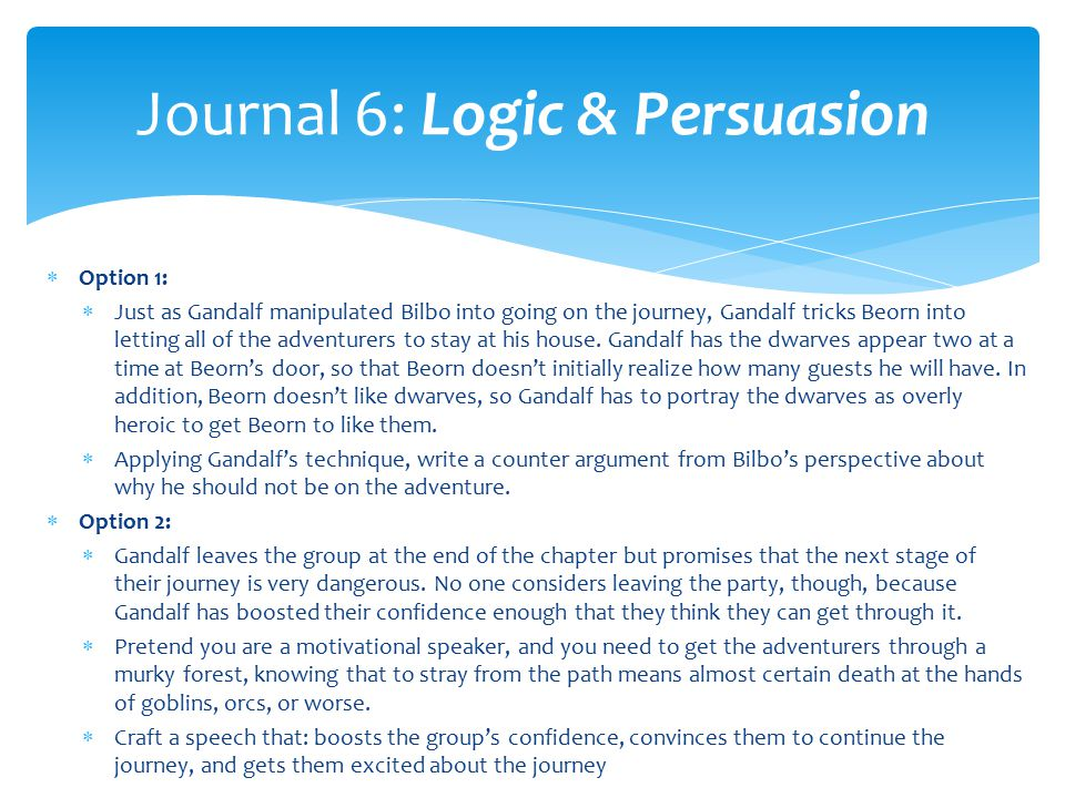 Journal 6: Logic & Persuasion
