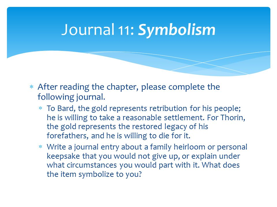 Journal 11: Symbolism After reading the chapter, please complete the following journal.