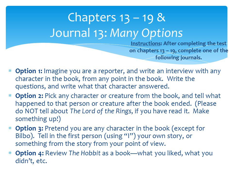 Chapters 13 – 19 & Journal 13: Many Options