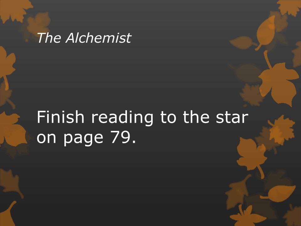 Finish reading to the star on page 79.