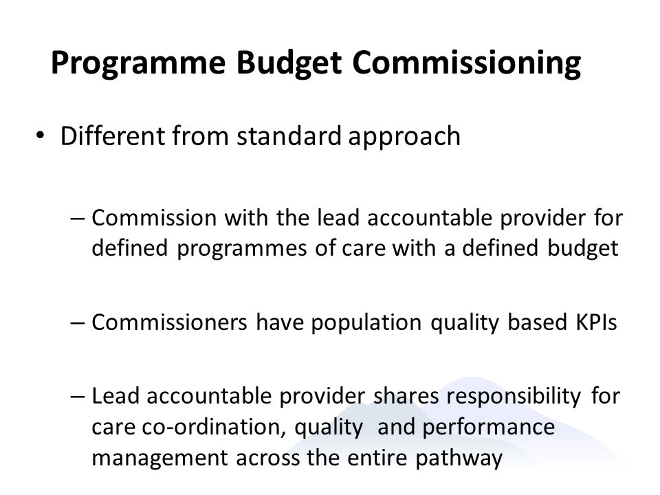 Programme Budget Commissioning