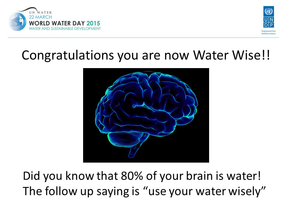 Congratulations you are now Water Wise!!