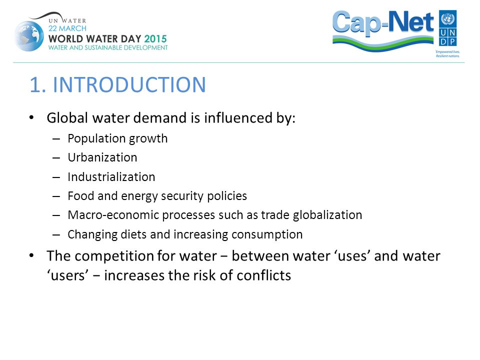 1. INTRODUCTION Global water demand is influenced by: