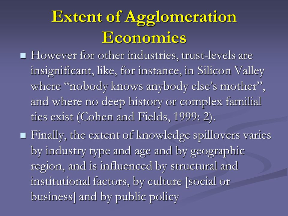 Extent of Agglomeration Economies