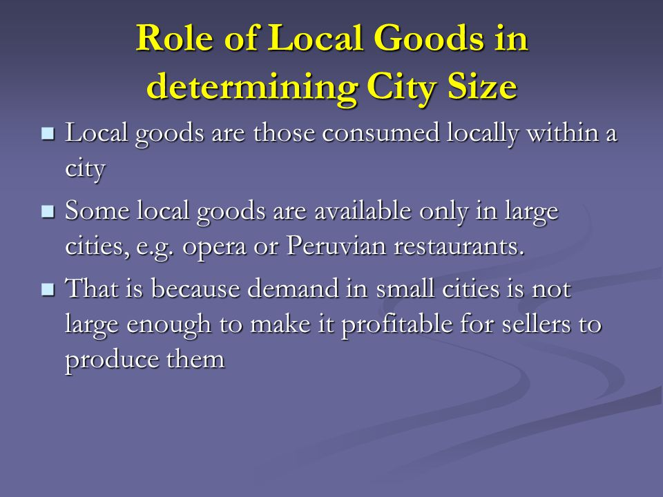 Role of Local Goods in determining City Size