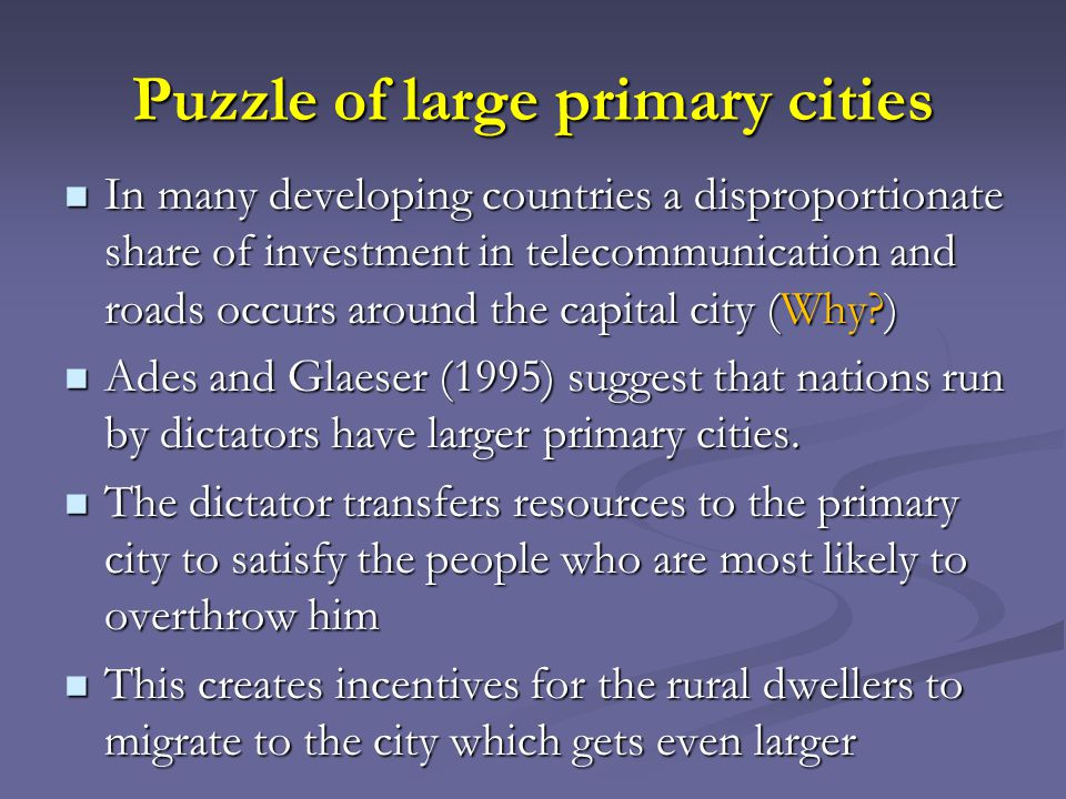 Puzzle of large primary cities