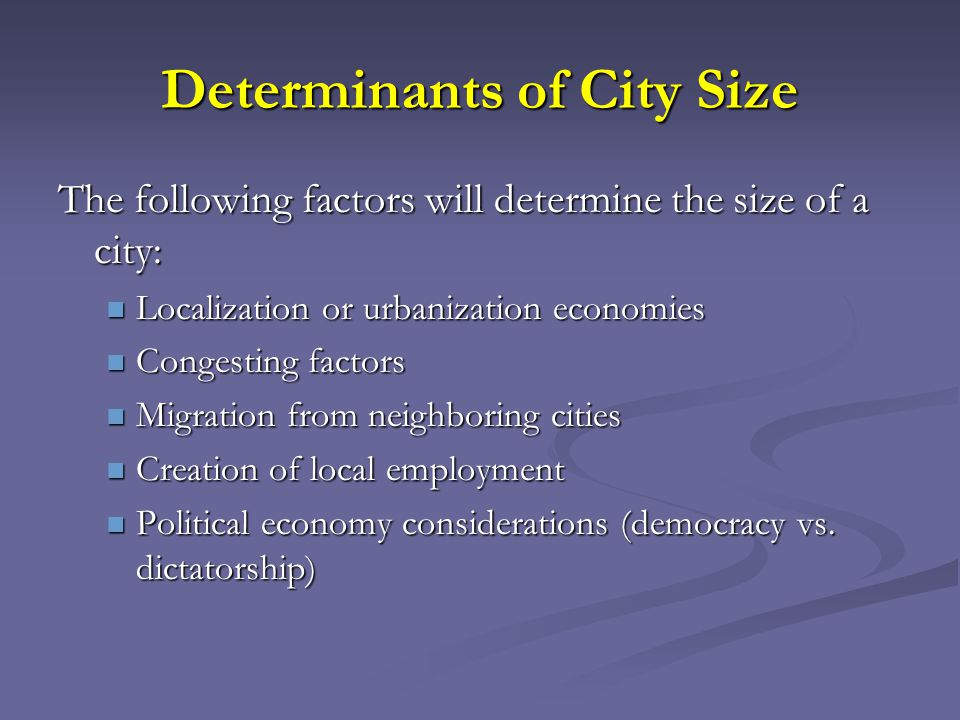 Determinants of City Size