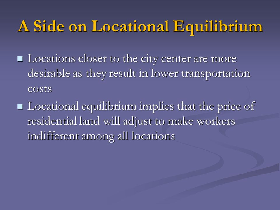 A Side on Locational Equilibrium