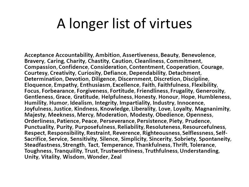 A longer list of virtues