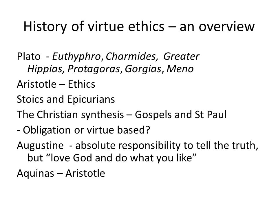 History of virtue ethics – an overview